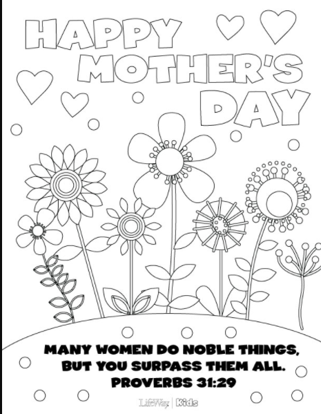 We Love This Collection Of Mothers Day Coloring Pages From Lifeway Kids Including Beautiful One Featuring A Verse Proverbs 31