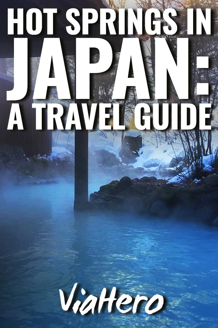 How to Visit a Hot Spring in Japan Like a Pro | ViaHero