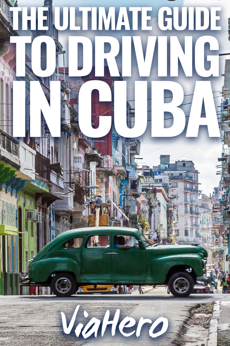 Driving in Cuba: Tips and Experiences from a Recent Traveler | ViaHero